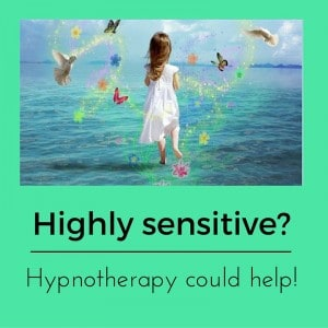 highly sensitive child hypnotherapy